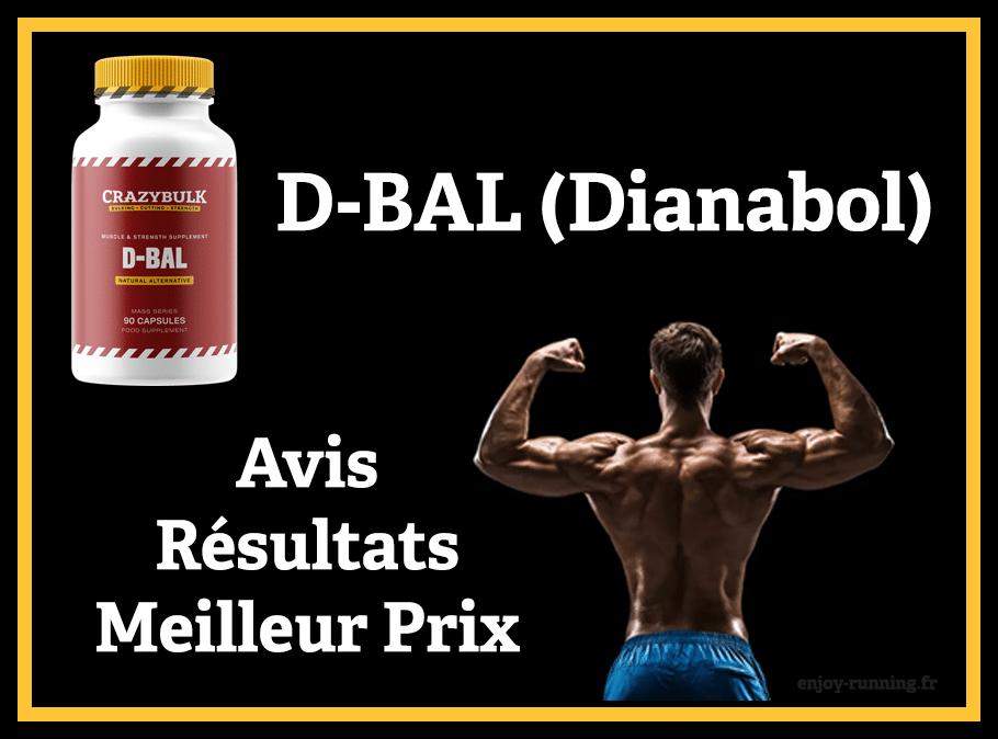 D-Bal de Crazy Bulk : Avis, Résultats et Meilleur Prix